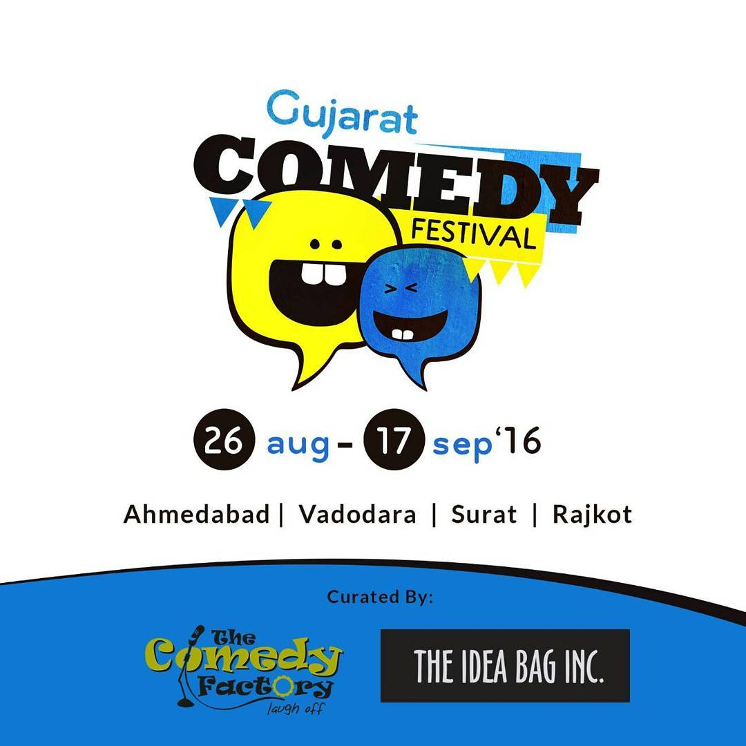 Gujarat is going to laugh a lot more now. We are set to have our own comedy festival