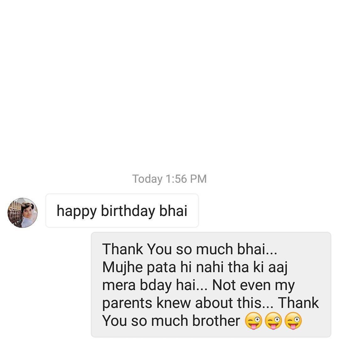 @its_kishan_patel Thank You for the wishes today... Even my parents are surprised with this... You are either very late for my 2016 bday or very early for my 2017 bday... #nautanki #birthdaywishes #late #early #crazy #shocked #bday