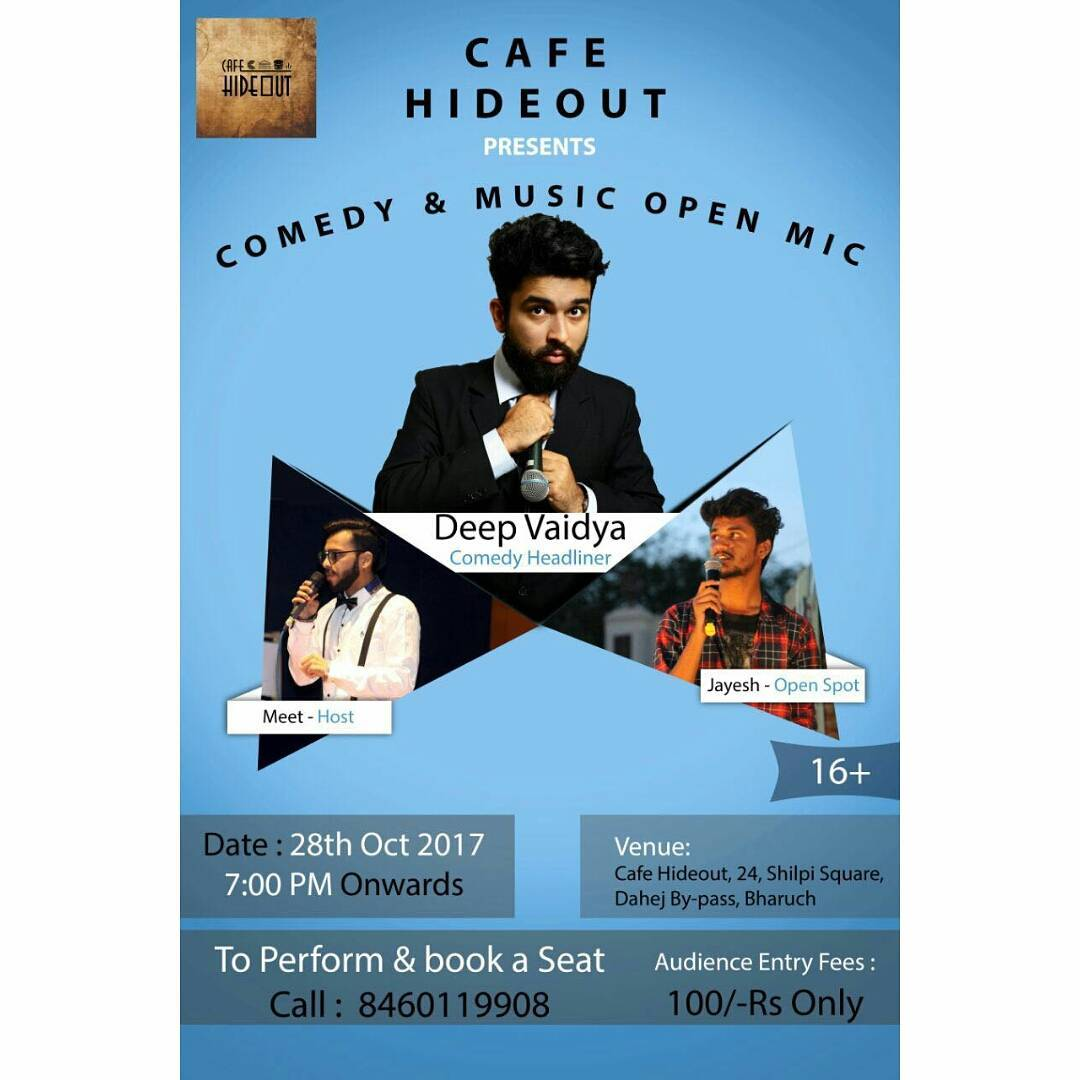 My first ever performance in Bharuch at Hideout Cafe, tonight, 7 PM onwards. Tickets available at the venue.
