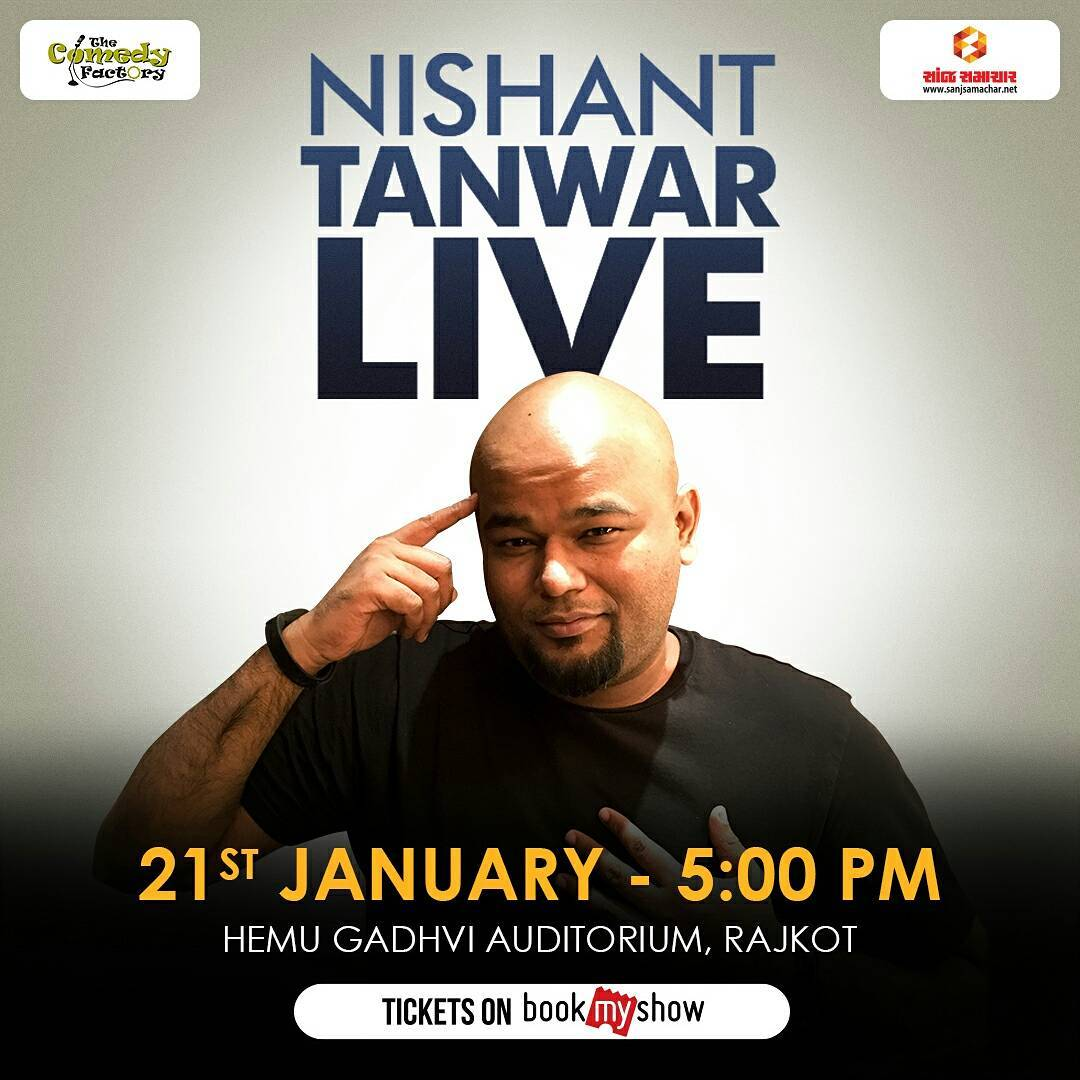 Tomorrow In Rajkot... Two Insane Shows... Tickets for both the shows will be available at the venue before the show... See you guys tomorrow... #nautanki #thecomedyfactory #tcf #rajkot #weekendwindow #nishanttanwar #